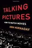 img - for Talking Pictures: How to Watch Movies book / textbook / text book