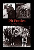 img - for Pit Ponies book / textbook / text book