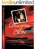 Daughters of Zion: My Family's Conversions to Polygamy