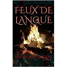 FEUX DE LANGUE (French Edition)