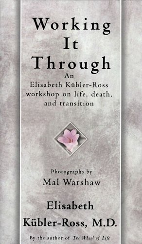 Working It Through (English Edition) por [Kübler-Ross, Elisabeth]