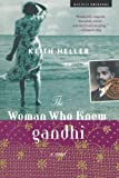 The Woman Who Knew Gandhi, Keith Heller, 0618335455