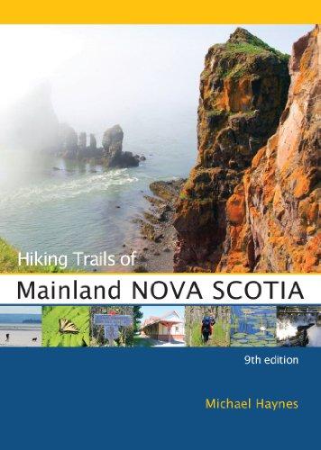 Hiking Trails of Mainland Nova Scotia: 9th Edition ()
