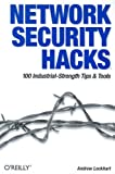 Network Security Hacks, Andrew Lockhart, 0596006438