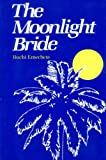 The Moonlight Bride