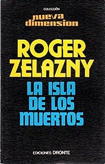 LA ISLA DE LOS MUERTOS par Zelazny