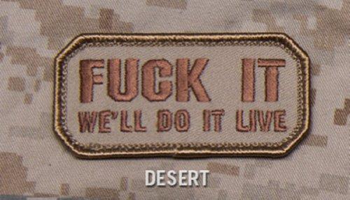 Mil-Spec Monkey F It We'll Do It Live velcro morale patch Desert