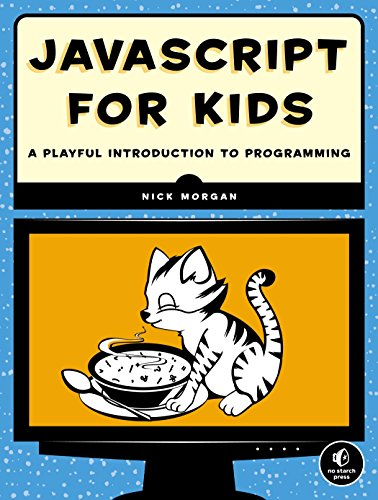 JavaScript for Kids: A Playful Introduction to