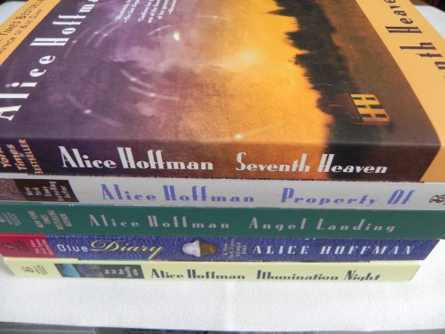 Alice Hoffman Set of Five Novels - Illumination Night, Seventh Heaven, Property Of, Angel Landing, Blue Diary pdf epub download ebook