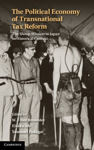 The Political Economy of Transnational Tax Reform: The Shoup Mission to Japan in Historical Context
