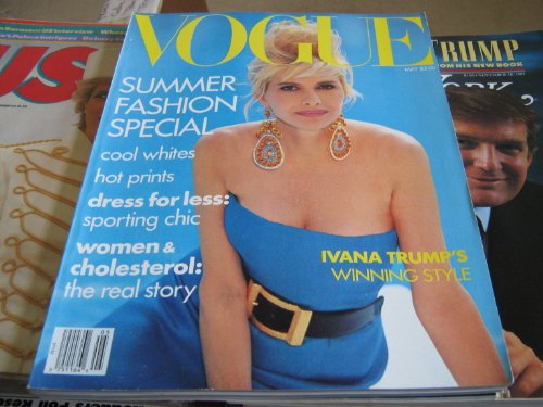 Vogue Magazine (Ivana Trump's Winning Style , SUMMER FASHION SPECIAL, May - Vogue Special Summer