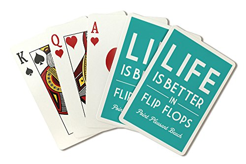 Point Pleasantビーチ、新しいジャージー–Life Is Better In Flip Flops–Turquoise–Simply Said ( Playingカードデッキ–52カードPokerサイズwithジョーカー)