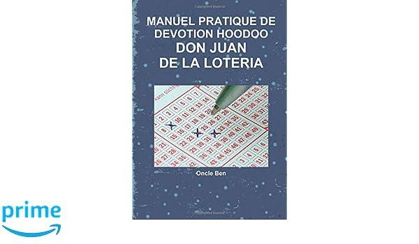 MANUEL PRATIQUE DE DEVOTION HOODOO - DON JUAN DE LA LOTERIA