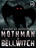 America's Monsters: Mothman and the Bell Witch