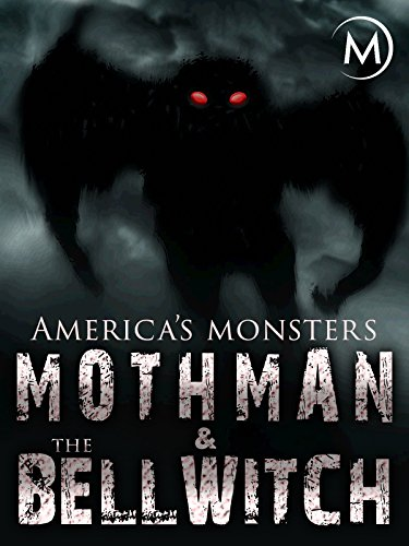 Lost Desserts - America's Monsters: Mothman and the Bell Witch