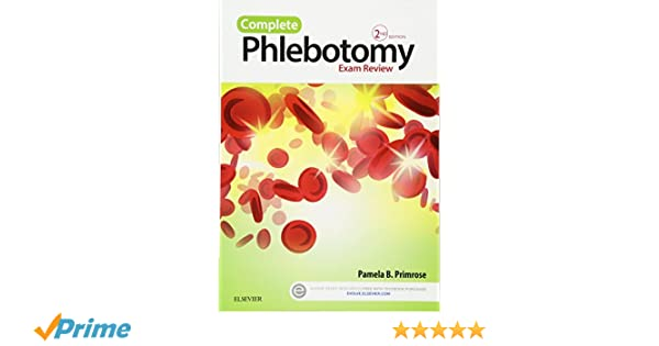 Complete Phlebotomy Exam Review 2e 9780323239110 Medicine