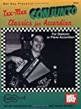 Tex-Mex Conjunto Classics for Accordion, Gary Dahl, 0786635568