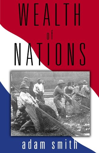 The Wealth of Nations (Part 1 of 2) (Library Edition) by Blackstone Audio, Inc.