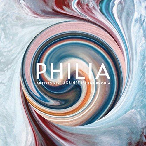 Philia: Artists Rise Against I...