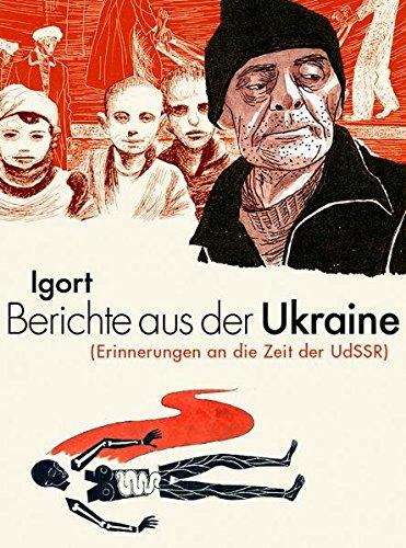 Berichte aus der Ukraine: (Erinnerungen an die Zeit der UdSSR)