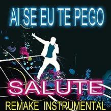Ai Se Eu Te Pego (Michel Teló Remake Instrumental)