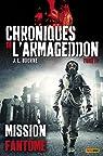 Chroniques de l'Armageddon, tome 4 : Mission fantôme par Bourne