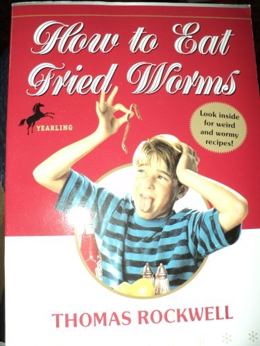 HOW TO EAT FRIED WORMS (A Yearling Book)