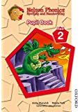 Nelson Phonics Spelling and Handwriting Student's Book Red 2 (Nelson English)