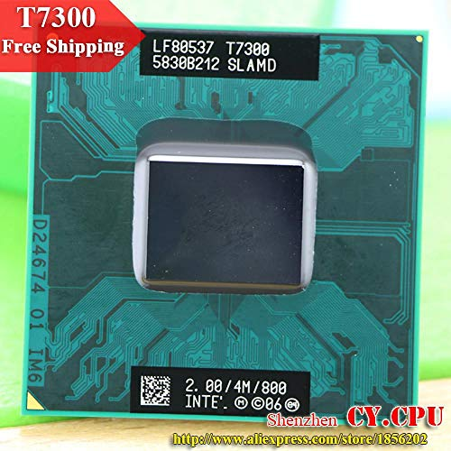 - Intel CPU Laptop Core 2 Duo T7300 CPU 4M Socket 479 Cache/2.0GHz/800/Dual-Core Laptop Processor