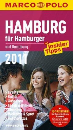 MARCO POLO Stadtführer Hamburg für Hamburger 2011