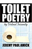 Toilet Poetry by Virtual Insanity, Jeremy Amick, 1424159563