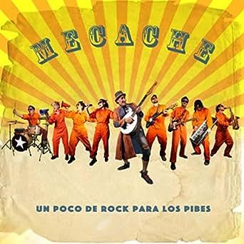Mecache un Poco de Rock para los Pibes by Mecache & Cesar
