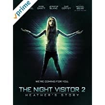 Night Visitor 2: Heather's Story