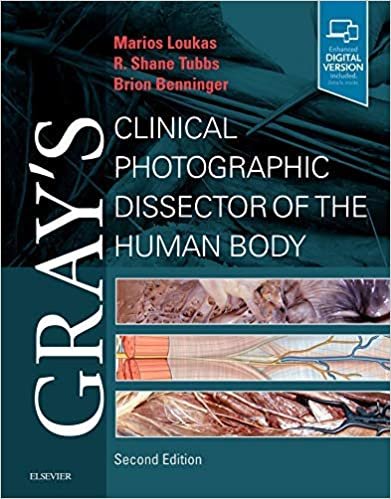 Gray's Clinical Photographic Dissector of the Human Body E-Book (Gray's Anatomy), 2nd Edition - Original PDF