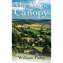 The Magic Canopy: Time passes, love blooms