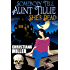 Somebody Tell Aunt Tillie She's Dead (The Toad Witch Mysteries Book 1)