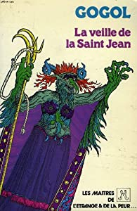 La veille de la Saint-Jean par Nikolai Gogol