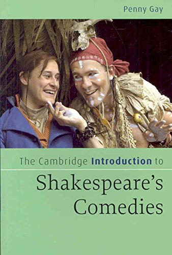[The Cambridge Introduction to Shakespeare's Comedies] (By: Penny Gay) [published: April, 2008]