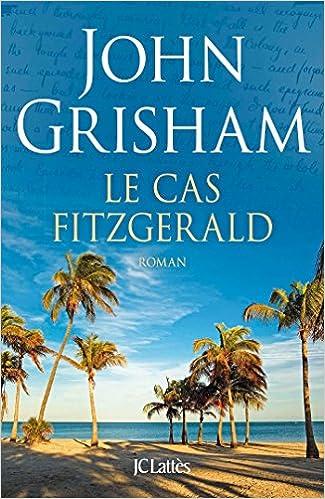 Le cas Fitzgerald - John Grisham