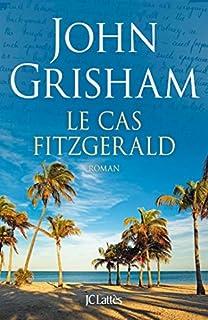 Le cas Fitzgerald, Grisham, John