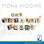 The Mothers' Group | Fiona Higgins