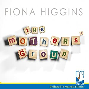 The Mothers' Group Audiobook