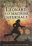 LEONARD ET MACHINE INFERNALE