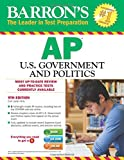 img - for Barron's AP U.S. Government and Politics With CD-ROM, 9th Edit (Barron's AP United States Government & Politics (W/CD)) book / textbook / text book