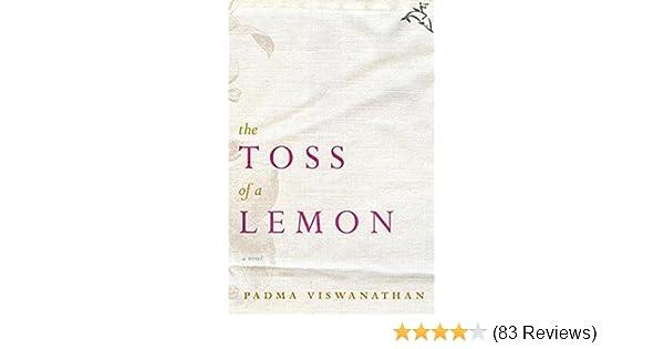 The toss of a lemon a novel kindle edition by padma viswanathan the toss of a lemon a novel kindle edition by padma viswanathan literature fiction kindle ebooks amazon fandeluxe Gallery