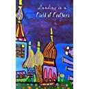 Landing in a Field of Feathers (Cow Tipping Press Book 4)