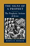 Signs of a Prophet, Mona Hooker, 0334027020