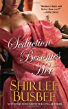 Seduction Becomes Her, Shirlee Busbee, 0821780271