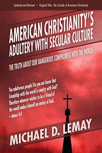 Pdf Christian Books American Christianity's Adultery with Secular Culture: The Truth about Our Dangerous Compromise with the World