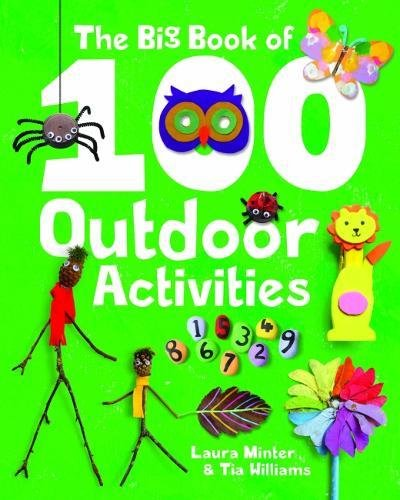 Book Cover: The Big Book of 100 Outdoor Activities